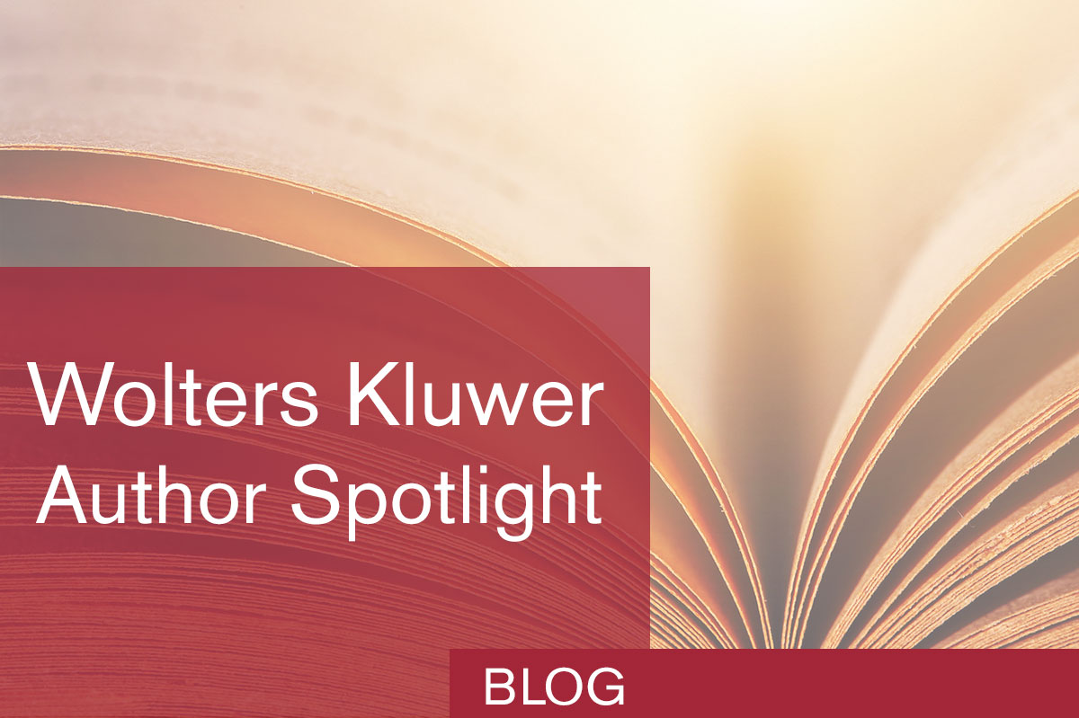 Wolters Kluwer Author Spotlight