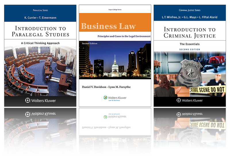 Three undergraduate book covers: Introduction to Paralegal Studies, A Critical Thinking Approach, Sixth Edition by K. Currier and T. Eimermann; Business Law, Principles and Cases in the Legal Environment, Second Edition by Daniel V. Davidson and Lynn M. Forsythe; Introduction to Criminal Justice, The Essentials, Second Edition by L.T. Winfree, Jr., G.L. Mays, and L. Fiftal Alarid
