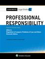 Casenote Legal Briefs for Professional Responsibility Keyed to Gillers, Eleventh Edition